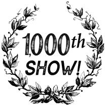 1000th show