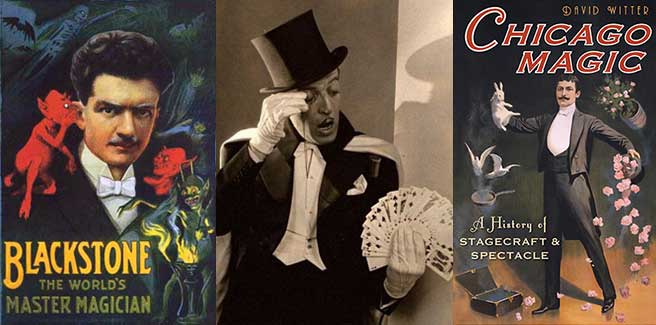 Chicago's magical history with Blackstone, Cardini and Witter the magician