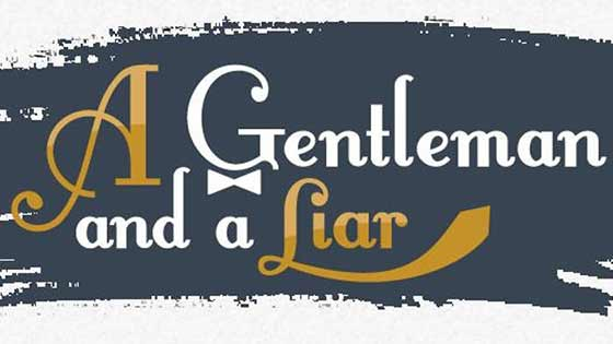 Mark Phillips and Brian Curry present their show, A Gentleman and a Liar