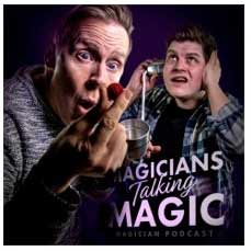Magicians Talking Magic Podcast